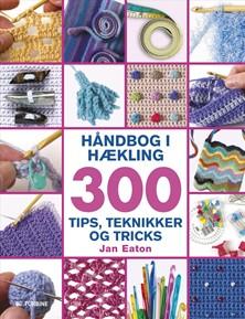 haamndbog-i-haekling-300-tips-teknikker-og-tricks
